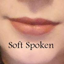 softspoken